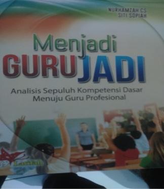 Cover Buku Menjadi Guru Jadi